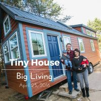 April 25, 2016 on HGTV – The Hogan's Tiny House Project